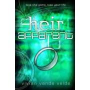Heir Apparent by Vivian Vande Velde