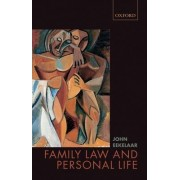 Family Law and Personal Life by John Eekelaar