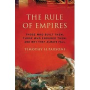 The Rule of Empires by Timothy Parsons