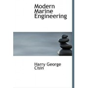 Modern Marine Engineering by Harry George Cisin