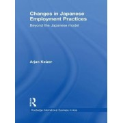 Changes in Japanese Employment Practices by Arjan Keizer