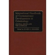 International Handbook of Contemporary Developments in Criminology: General Issues and the Americas Volume 1 by Elmer H. Johnson