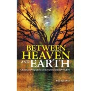 Between Heaven and Earth by Fred Van Dyke