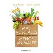 Basulto Julio Más Vegetales Menos Animales (ebook)