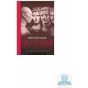 Fiii lui Caesar - Philip Matyszak
