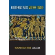 Recovering Paul's Mother Tongue by Susan G. Eastman