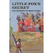 Little Fox's Secret by Mary Peace Finley