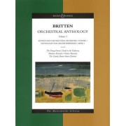 Orchestral Anthology: The Young Person's Guide to the Orchestra, Matinees Musicales, Soirees Musicales, the Courtly Dances from Gloriana v. 1 by Benjamin Britten