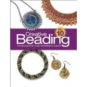 Creative Beading Vol. 10 by Editors Of Bead&button Magazine