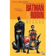 Batman and Robin: Batman Reborn Volume 01 by Grant Morrison
