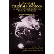 Burnham's Celestial Handbook: An Observer's Guide to the Universe Beyond the Solar System, Volume Two