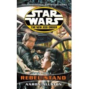 Star Wars: The New Jedi Order - Enemy Lines II Rebel Stand by Aaron Allston