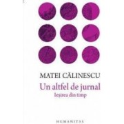 Un altfel de jurnal - Matei Calinescu