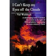 I Can't Keep My Eyes Off the Clouds by George Dillman