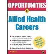 Opportunities in Allied Health Careers by Alex Kacen