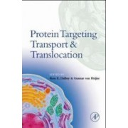 Protein Targeting, Transport, and Translocation by Ross Dalbey