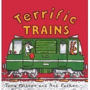 Terrific Trains by Tony Mitton