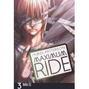 Maximum Ride: The Manga, Volume 3 by James Patterson