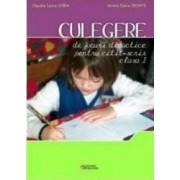 Culegere De Jocuri Didactice Pentru Citit-Scris Clasa A I-A - Mirela Elena Leonte Claudia Laura Gor