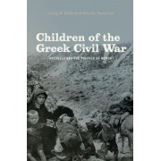 Children of the Greek Civil War by Loring M. Danforth