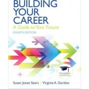 Building Your Career by Susan J. Sears