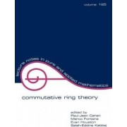 Commutative Ring Theory: Proceedings of the International Conference 2nd by Paul-Jean Cahen