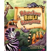Adventure Bible Storybook by Catherine DeVries