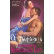 Guarding a Notorious Lady by Olivia Parker