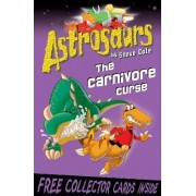 Astrosaurs 14: The Carnivore Curse by Steve Cole