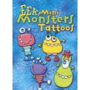 EEK! Mini Monsters Tattoos by Julie Miner