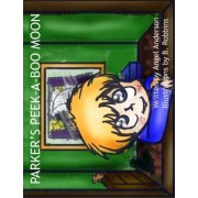 Parker's Peek-A-Boo Moon by Angel Anderson