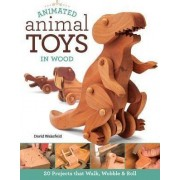 Animated Animal Toys in Wood by David Wakefield