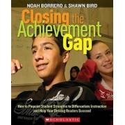 Closing the Achievement Gap by Noah Borrero