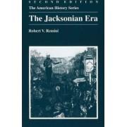 The Jacksonian Era by Robert Remini