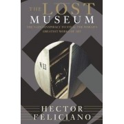The Lost Museum by Hector Feliciano