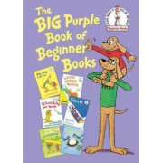 The Big Purple Book of Beginner Books by P D Eastman