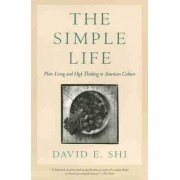 The Simple Life by David E. Shi