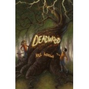 Deadwood by Kell Andrews