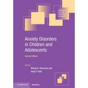 Anxiety Disorders in Children and Adolescents by Wendy K. Silverman