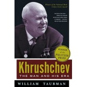 Khrushchev by Prof. William Taubman