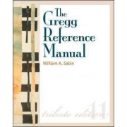The Gregg Reference Manual, Tribute Edition by William Sabin