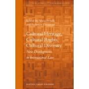 Cultural Heritage, Cultural Rights, Cultural Diversity by Silvia Borelli