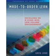 Made-to-Order Lean by Greg Lane