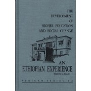 The Development of Higher Education and Social Change by Tesholine G. Magaw