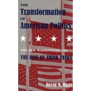 The Transformation of American Politics by David M. Ricci