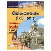 Ghid de conversatie si civilizatie roman-spaniol, cu suport multimedia