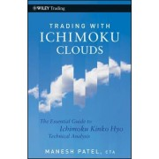 Trading with Ichimoku Clouds by Manesh Patel