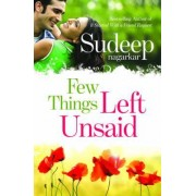 Few Things Left Unsaid by Sudeep Nagarkar