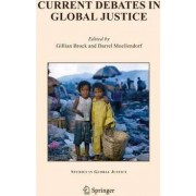 Current Debates in Global Justice by Gillian Brook