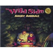 The Wild Side: Angry Animals by Henry Billings